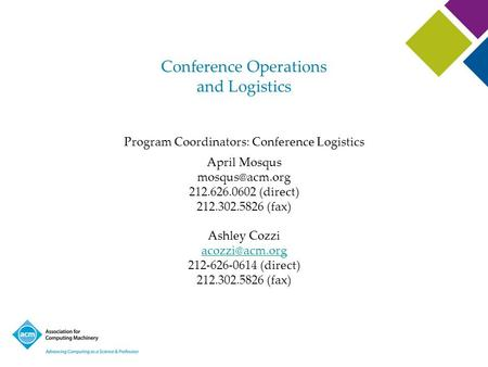 Conference Operations and Logistics