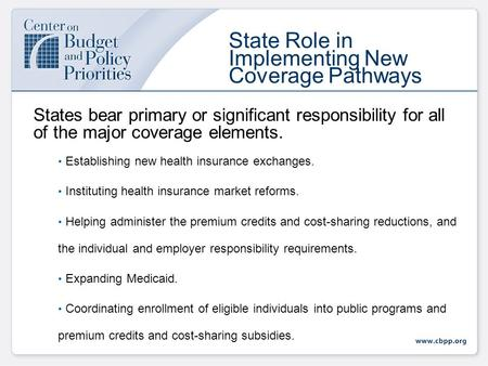 Federal Financial Support for State Health Reform Implementation Edwin Park Center on Budget and Policy Priorities From Vision to Reality: State Strategies.