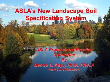 ASLA's New Landscape Soil Specification System
