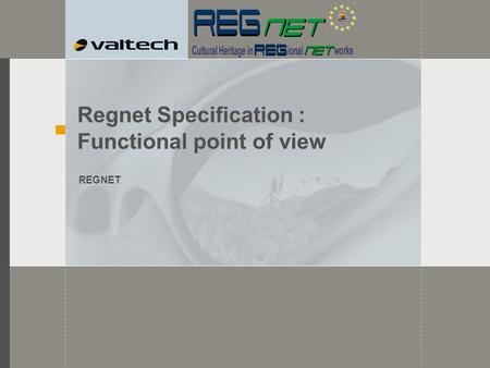 Regnet Specification : Functional point of view REGNET.