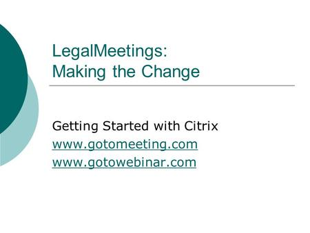 LegalMeetings: Making the Change