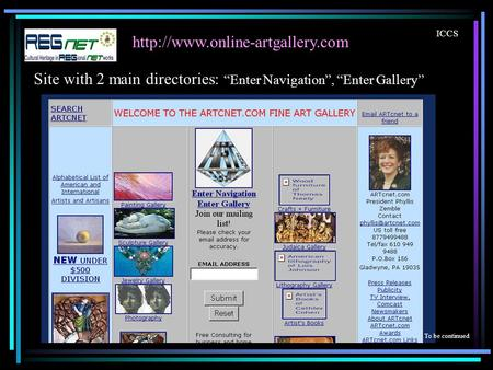 ICCS To be continued Site with 2 main directories: Enter Navigation, Enter Gallery.