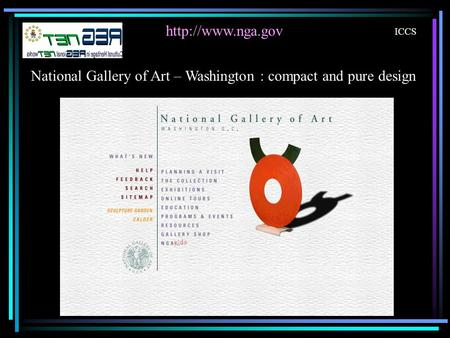 ICCS National Gallery of Art – Washington : compact and pure design.