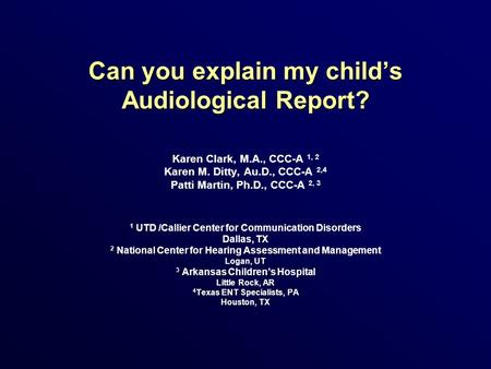 Can you explain my child's Audiological Report?