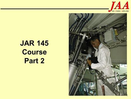 JAR 145 Course Part 2.