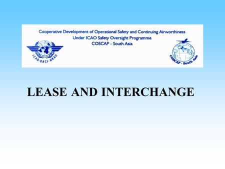 LEASE AND INTERCHANGE.