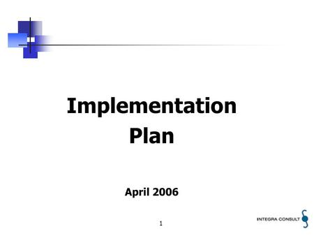 1 Implementation Plan April 2006. 2 THE CONCEPT OF SAFETY MANAGEMENT Philosophy of Safety Management Safety Monitoring Safety Assessment Safety Auditing.