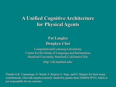 Pat Langley Dongkyu Choi Computational Learning Laboratory Center for the Study of Language and Information Stanford University, Stanford, California USA.