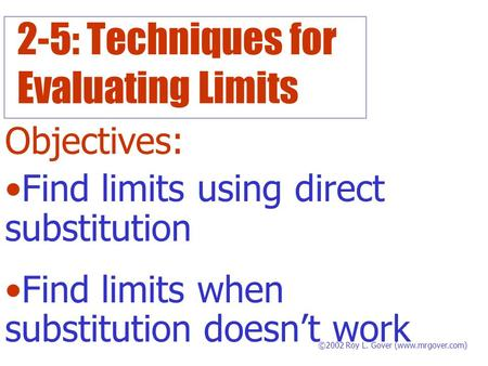 2-5: Techniques for Evaluating Limits