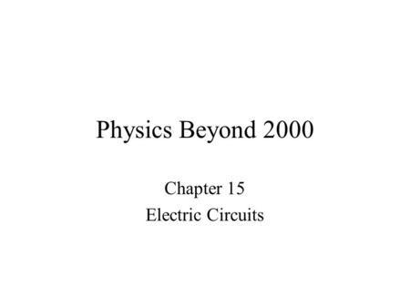 Chapter 15 Electric Circuits