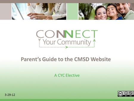 Parents Guide to the CMSD Website A CYC Elective 3-29-12.