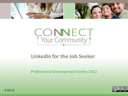 LinkedIn for the Job Seeker Professional Development Series 2012 3-16-12.