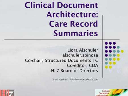 Clinical Document Architecture: Care Record Summaries