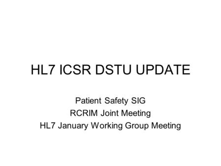 HL7 January Working Group Meeting