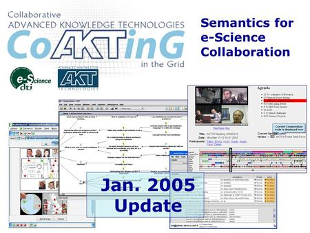 Semantics for e-Science Collaboration Jan. 2005 Update.