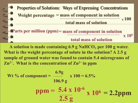Properties of Solutions:  Ways of Expressing Concentrations