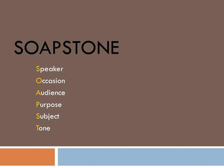 Speaker Occasion Audience Purpose Subject Tone