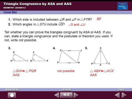 <strong>Triangle</strong> Congruence by ASA and AAS