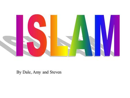 By Dale, Amy and Steven. Over the last two terms we have been learning all about Islam with our teacher Miss Monaco. We have chosen some of our favourite.