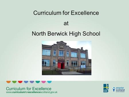 Curriculum for Excellence at North Berwick High School.