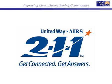 2-1-1 in Minnesota/Western Wisconsin Received accreditation by AIRS in 2008 Staffed 24 hours/7 days a week Serves all 87 counties in Minnesota; Douglas,
