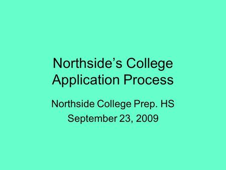 Northside's College Application Process