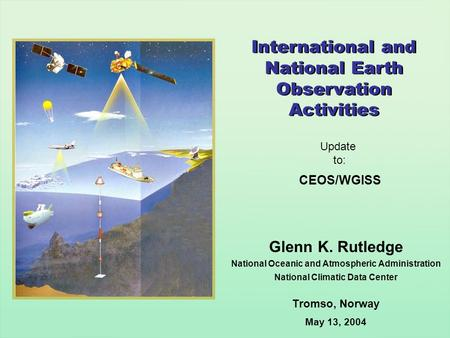 International and National Earth Observation Activities