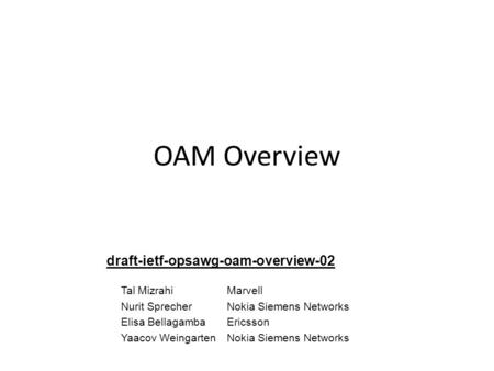 OAM Overview draft-ietf-opsawg-oam-overview-02