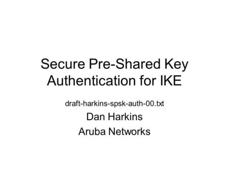 Secure Pre-Shared Key Authentication for IKE