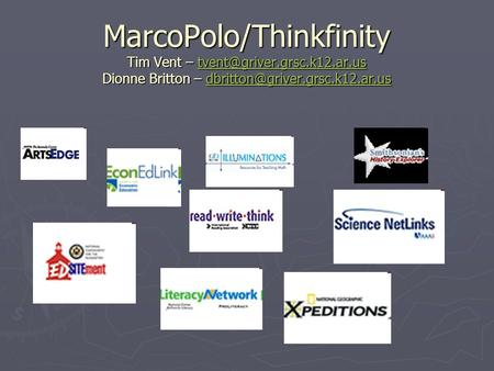 MarcoPolo/Thinkfinity Tim Vent – Dionne Britton –