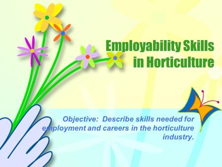 Employability Skills in Horticulture