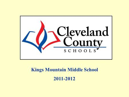 Kings Mountain Middle School 2011-2012. Free/Reduced, AMOs and Percent Proficient data includes Alternate Assessments and Retest One. All EOG Regular.