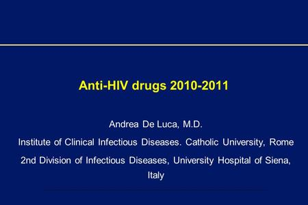 Institute of Clinical Infectious Diseases. Catholic University, Rome