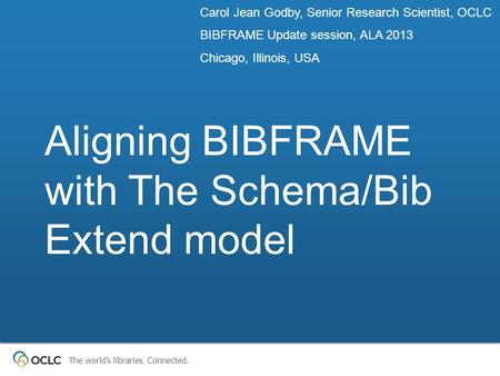 Aligning BIBFRAME with The Schema/Bib Extend model