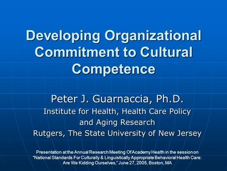 Developing Organizational Commitment to Cultural Competence