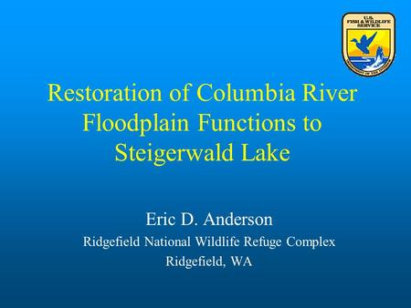 Restoration of Columbia River Floodplain Functions to Steigerwald Lake
