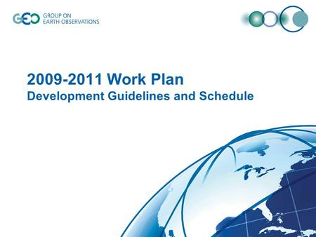 2009-2011 Work Plan Development Guidelines and Schedule.