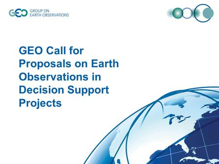 GEO Call for Proposals on Earth Observations in Decision Support Projects.
