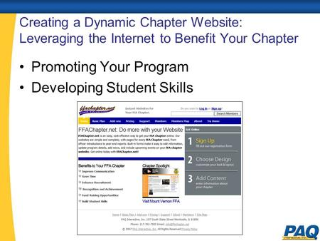 Creating a Dynamic Chapter Website: Leveraging the Internet to Benefit Your Chapter Promoting Your Program Developing Student Skills.