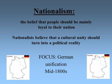 FOCUS: German unification Mid-1800s
