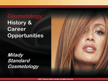 Cosmetology: History & Career Opportunities