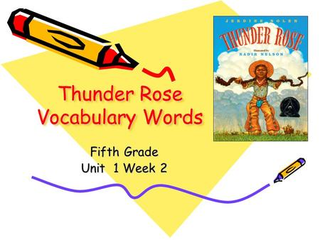 Thunder Rose Vocabulary Words