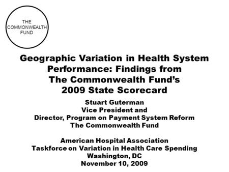 Geographic Variation in Health System Performance: Findings from