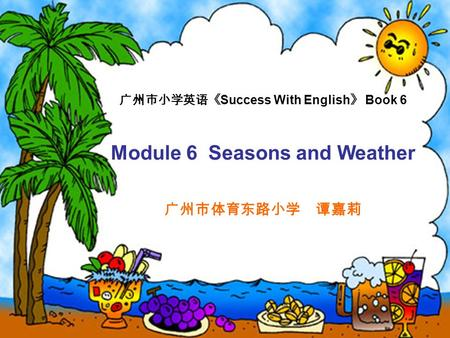 Success With English Book 6 Module 6 Seasons and Weather.