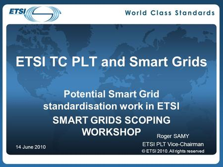 ETSI TC PLT and Smart Grids