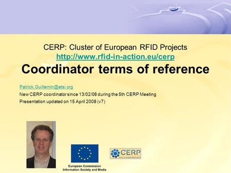 CERP: Cluster of European RFID Projects  Coordinator terms of reference