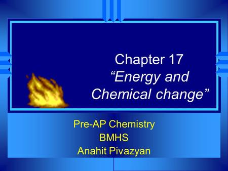 "Chapter 17 ""Energy and Chemical change"""