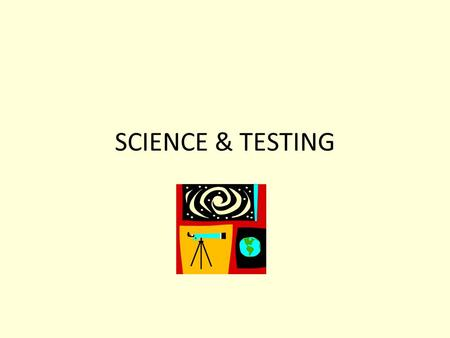 SCIENCE & TESTING. CMT-SCIENCE Given for the first time in Spring 2008 in grades 5 & 8 Consists of multiple choice and open ended questions Based on student.