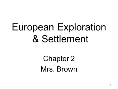 European Exploration & Settlement
