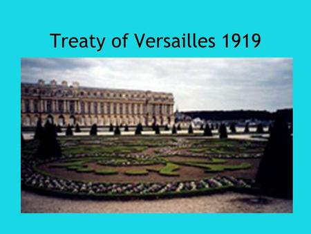 Treaty of Versailles 1919.
